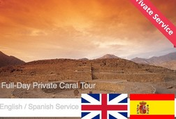 Caral Private Tour